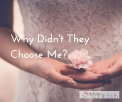 Why Didn't They Choose Me_
