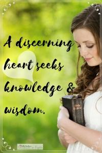 A Discerning Heart Seeks Wisdom
