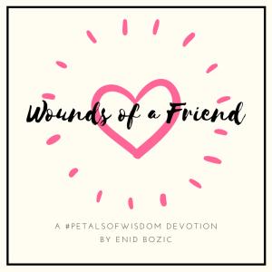 A devotion about forgiveness & friendship.